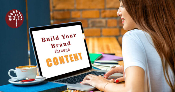 7 Effective Ways to Build your brand with Content.