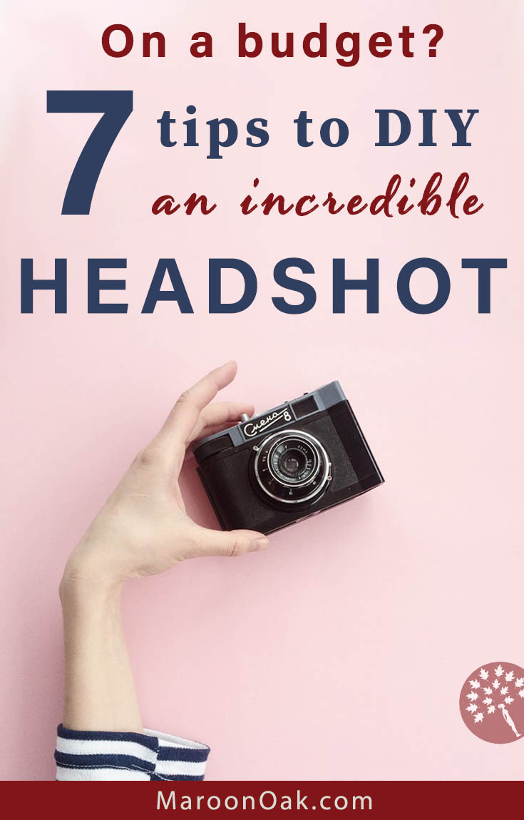 When the bottomline doesn't allow the expense of hiring a professional photographer to take a great headshot, DIY instead with these 7 tips!