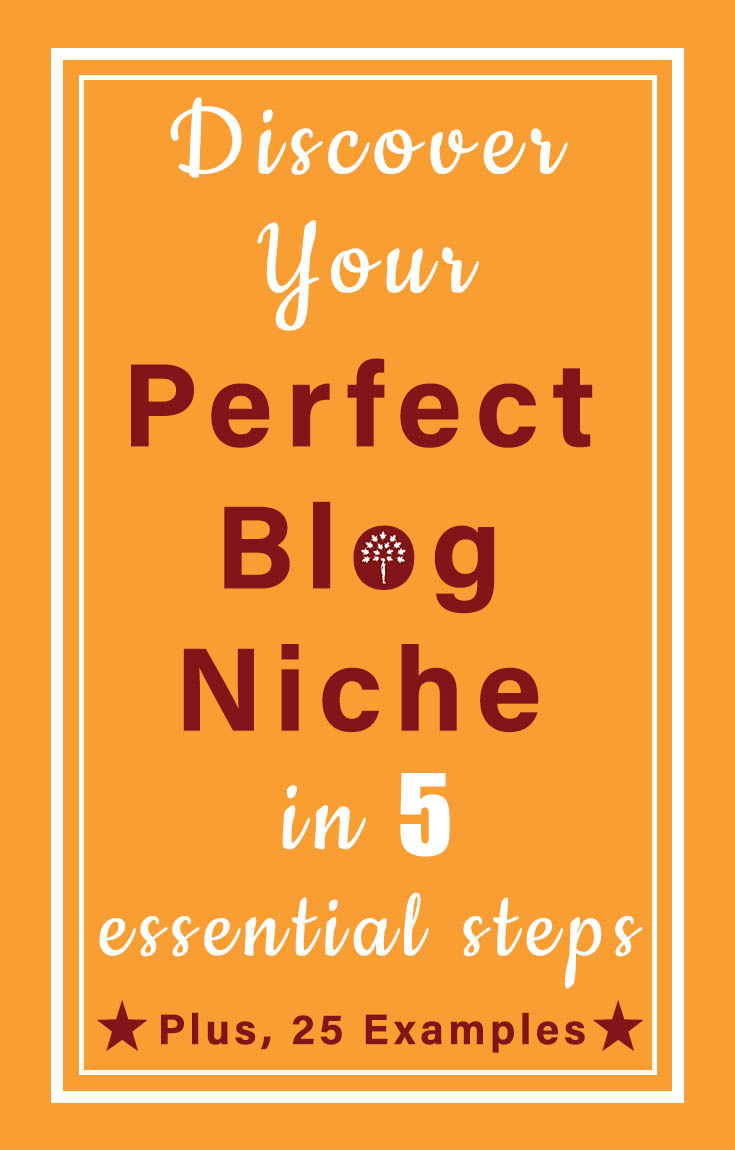 Do you have clarity on what you want to write about, and for whom? Get the essential steps to find & choose your perfect blog niche (+ 25 awesome examples from niche blogs)