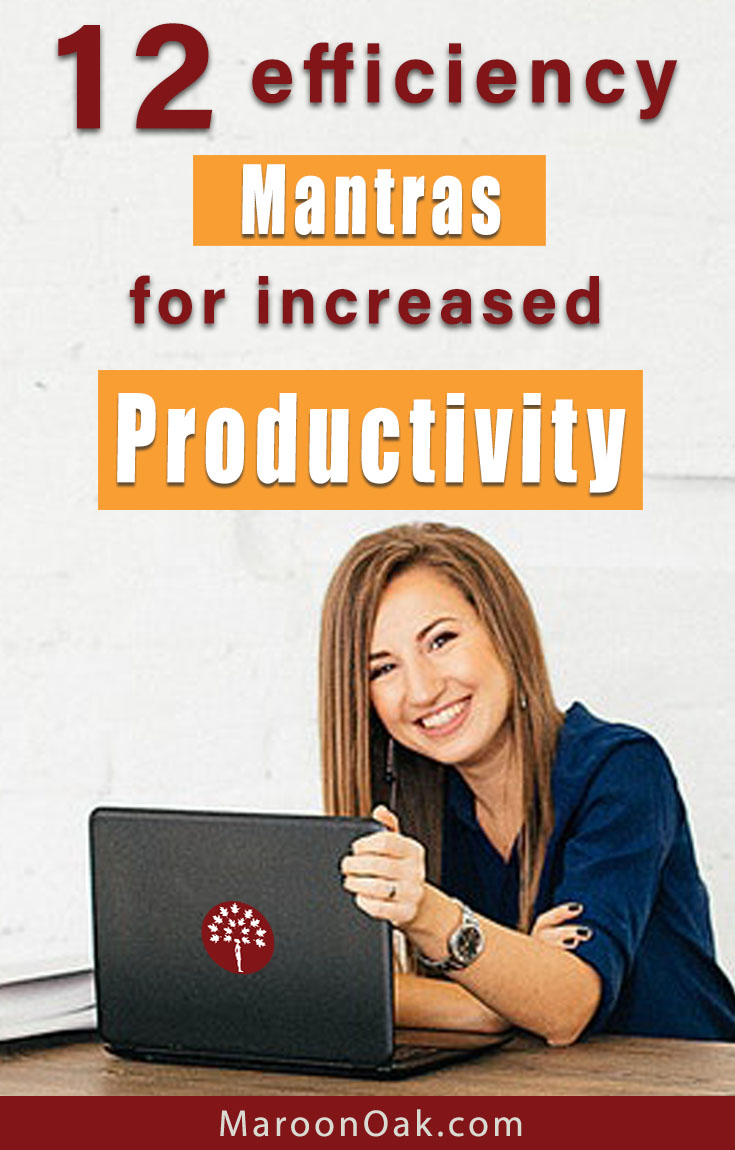 Learn how to be more productive. Adopting and practicing a personal productivity mantra helps us imbibe these qualities and nail that elusive work-life efficiency. Consider these 12 Productivity Mantras for success in business and careers!
