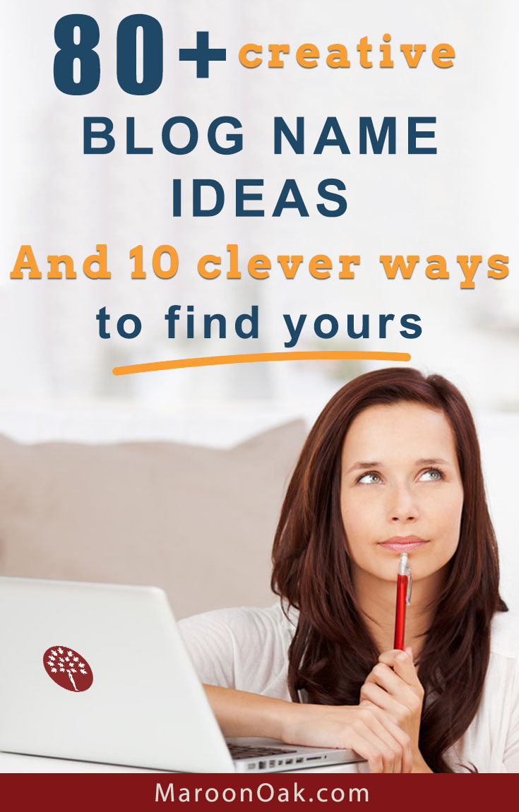 How to name your blog so that it's findable and has a strong brand appeal too. Explore these 80+ creative blog name ideas and clever tips.