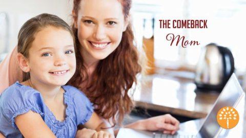 After a Hiatus – The Comeback Mom