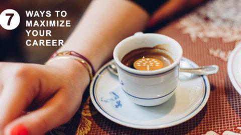 7 Ways to Maximize your Career Break
