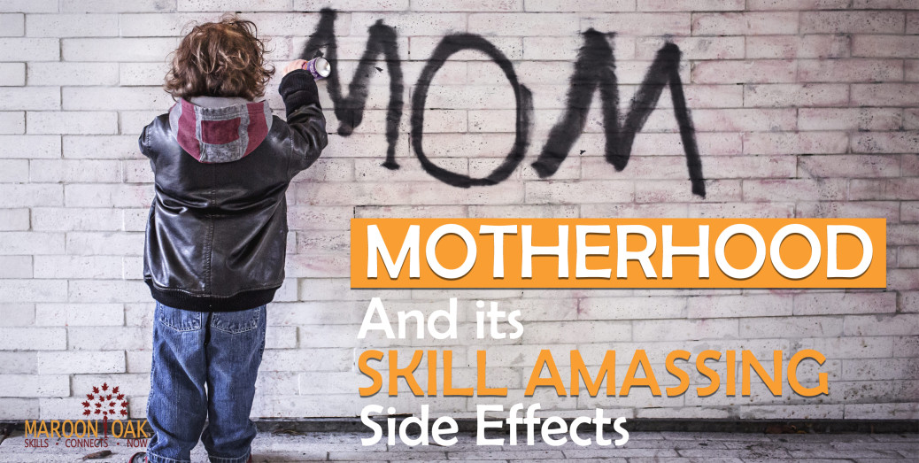 Motherhood Skill Amassing Side Effects