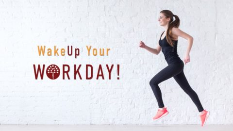 Wake Up Your Work Day with these 5 Fitness Tips