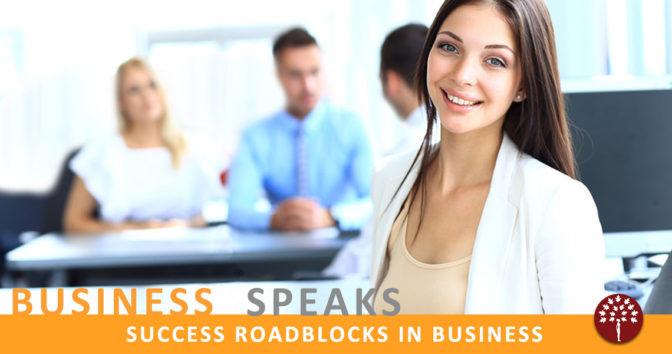 Success roadblocks faced by Entrepreneurs