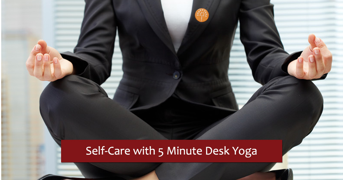 Self-care with the Power of 5 Minute Desk Yoga - Maroon Oak