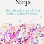 Become a Pinterest Ninja - business tools and freebies