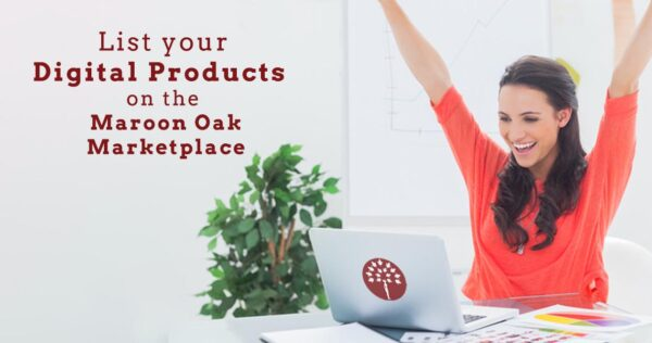 list your digital products Maroon Oak Marketplace