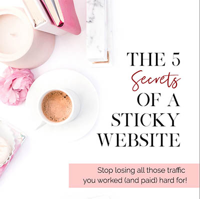 Secrets of a sticky website - business tools and freebies