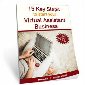 15 Key Steps to Start your VA Business!