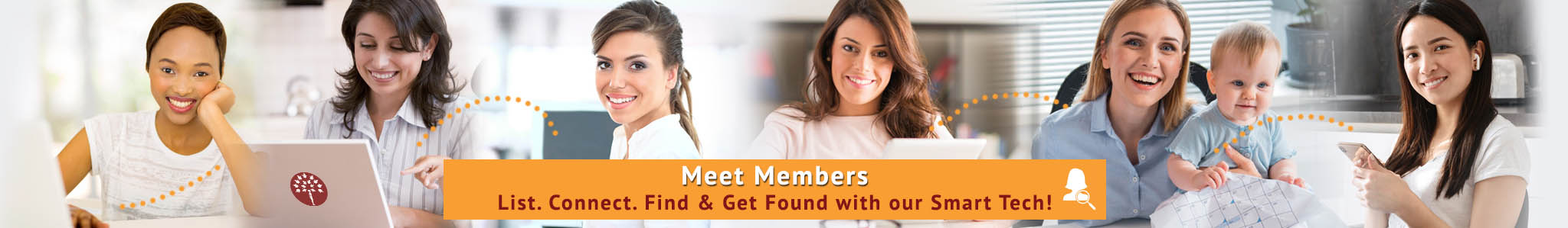 Meet Members on directory. Connect, List, Find and get found. The best Directory for women entrepreneurs