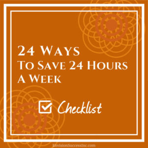24 ways to save 24 hours a week - Find business tools and freebies for Productivity