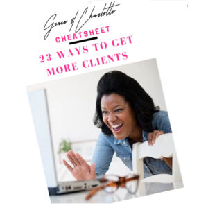 23 ways to get more clients - Business Tools and Freebies on Maroon Oak