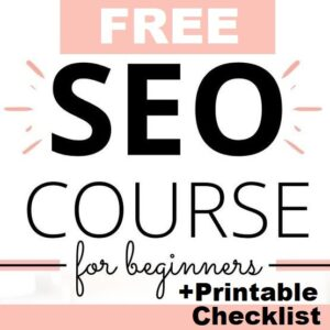 Free SEO course for beginners- Business Tools & Freebies on Maroon Oak