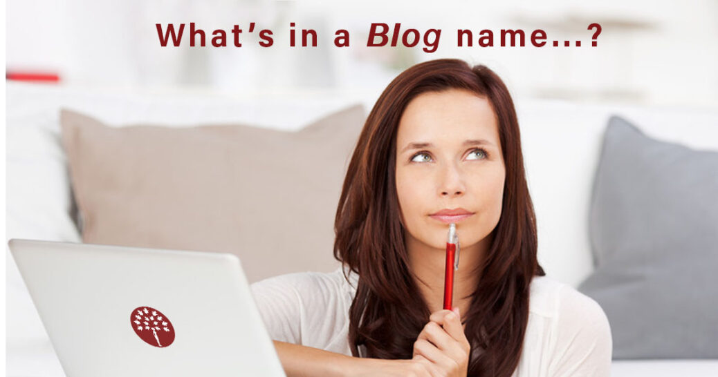 80+ creative blog name ideas and 10 clever ways to find yours!